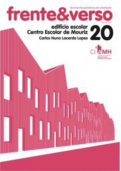 Frente&Verso 20 edifício escolar Centro Escolar de Mouriz Carlos Nuno Lacerda Lopes