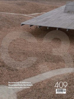 C3 409 Showcasing Architecture/Water and Parks for People/Living Along the Terrain