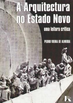A Arquitectura no Estado Novo uma leitura crítica