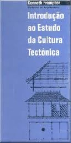 Introdução ao Estudo da Cultura Tectónica
