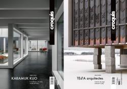 El Croquis 196 I e II Karamuk Kuo 2009-2018 Los trabajos y los días/Works and days - TEd'A Arquitectes 2010-2018 Materia de Jueg