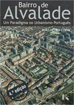 Bairro de Alvalade - Um paradigma no urbanismo português