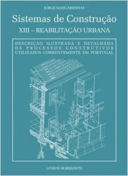 Sistemas de Construção XIII Reabilitação Urbana