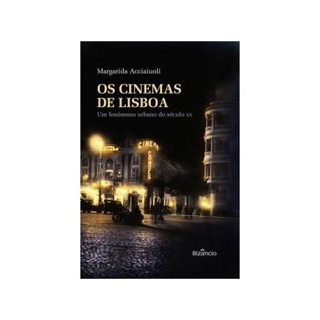 Os Cinemas de Lisboa - Um fenómeno urbano do século XX