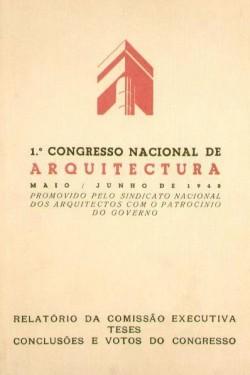 1º Congresso Nacional de Arquitectura Fac-Similada maio / junho 1948