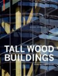 Tall Wood Buildings - Design, Construction and Performance Second and Expanded Edition