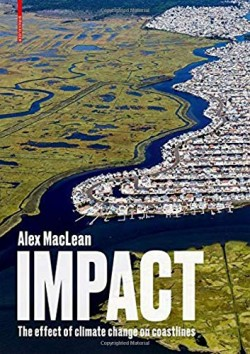 IMPACT The Effect of Climate Change on Coastlines