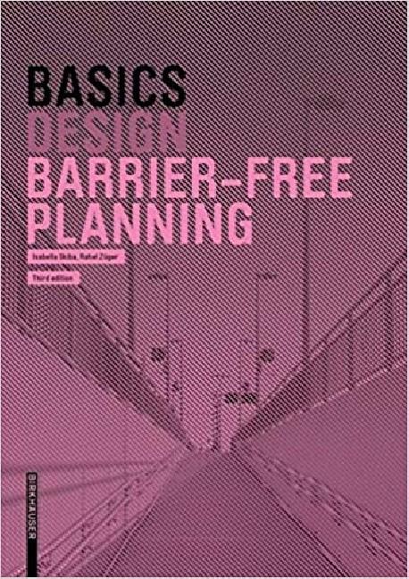 Basics Design - Barrier-free Planning