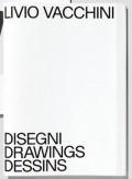 Livio Vacchini Disegni Drawings Dessins