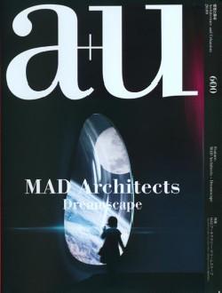 a+u 600 MAD Architects Dreamscape