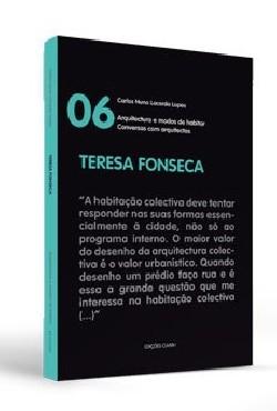 Conversas com arquitectos 06 Teresa Fonseca