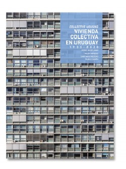 TC Cuadernos Vivienda Colectiva en Uruguay 1933-2020/Collective Housing
