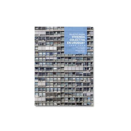 TC Cuadernos Vivienda Colectiva en Uruguay 1933-2020/Collective Housing