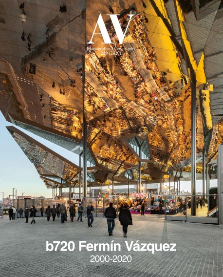 AV Monografías 229  2020  b720 Fermín Vázquez 2000-2020