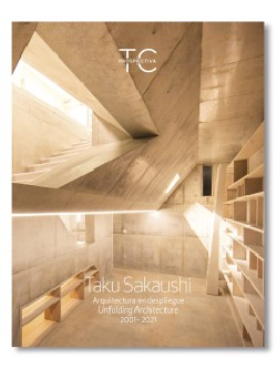 TC Prospectiva 3 Taku Sakaushi Arquitectura en Despliegue/Unfolding Architecture 2001-2021