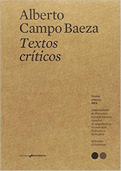 Alberto Campo Baeza Textos Críticos 1