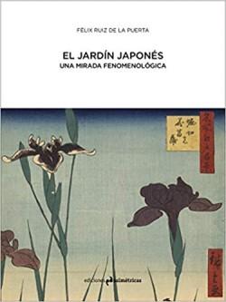 El Jardín Japonés - Una Mirada Fenomenológica