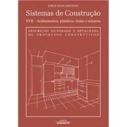 Sistemas de Construção XVII - Acabamentos, Plásticos, Tintas e Selantes
