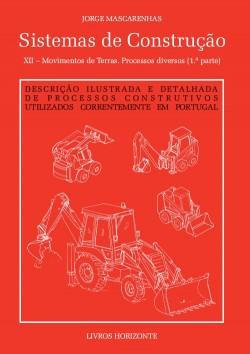 Sistemas de Construção XII Movimentos de terras. Processos diversos  1ª parte