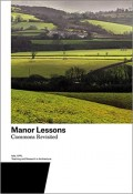 Manor Lessons - Commons Revisited
