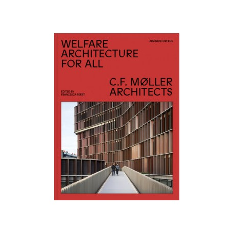 Welfare Architecture for All C.F. Moller Architects
