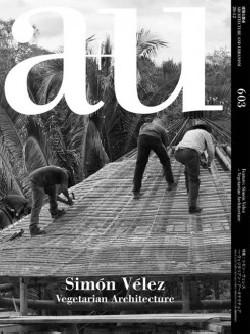 a+u 603 Simón Vélez Vegetarian Architecture
