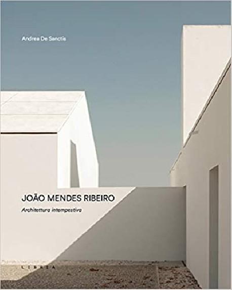 João Mendes Ribeiro   Architettura Intempestiva