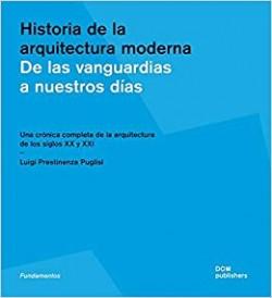 Historia de la arquitectura moderna - De las vanguardias a nuestros días
