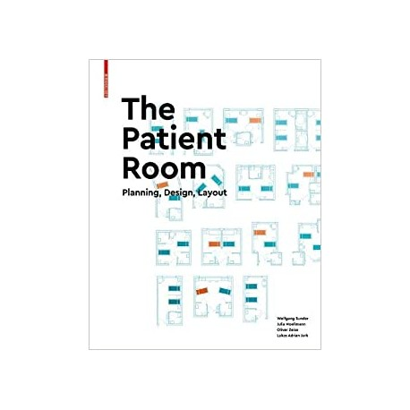 The Patient Room - Plannning, Design, Layout