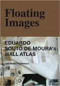 Floating Images - Eduardo Souto de Moura's Wall Atlas