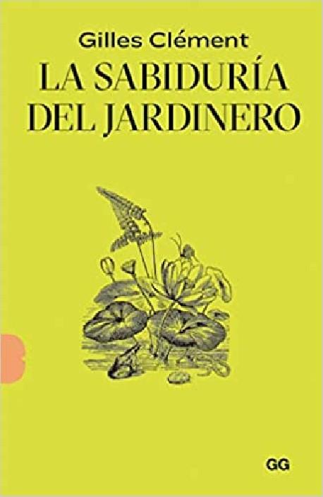 La Sabiduria del Jardinero