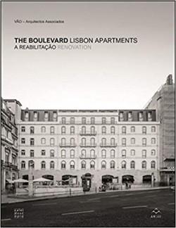 The Boulevard: A Reabilitação A Reabilitação Renovation