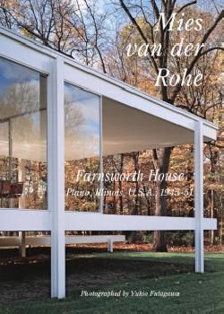 Residential Masterpieces 30: Mies Van Der Rohe Farnsworth House Plano, Illinois Usa, 1945-51