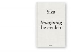 Siza Imagining the Evident