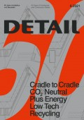 Detail 6.2021 60 Years Cradle to Cradle CO2 Neutral Plus Energy Low Tech Recycling