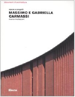 Massimo e Gabriella Carmassi opere e progetti