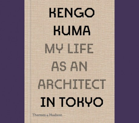 Kengo Kuma My life as an architect in Tokyo