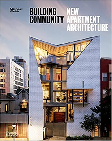 Building Community New Apartment Architecture  Paperback