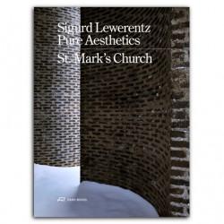 Sigurd Lewerentz Pure Aesthetics St. Mark's Church, Stockholm