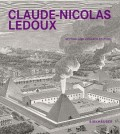 Claude-Nicolas Ledoux  Second and Expanded Edition