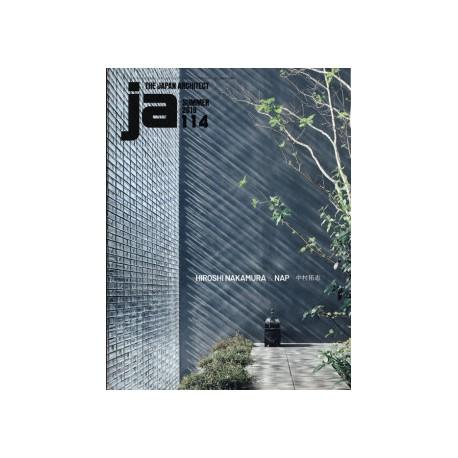 JA The Japan Architect 114 Summer 2019 Hiroshi Nakamura & NAP