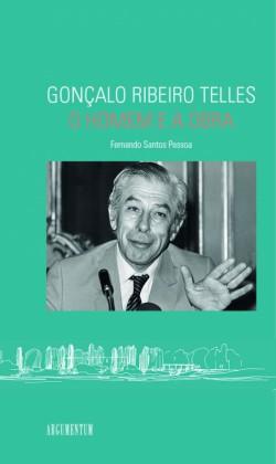 Gonçalo Ribeiro Telles O Homem e a Obra