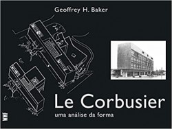 Le Corbusier - Uma Análise da Forma