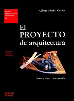 16 El Proyecto de Arquitectura Concepto, proceso y representación II 2ª ed