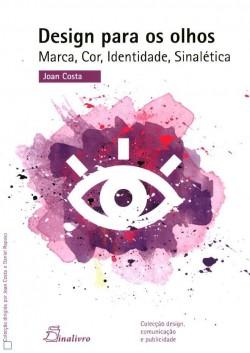 Design para os olhos - marca, cor, identidade, sinalética