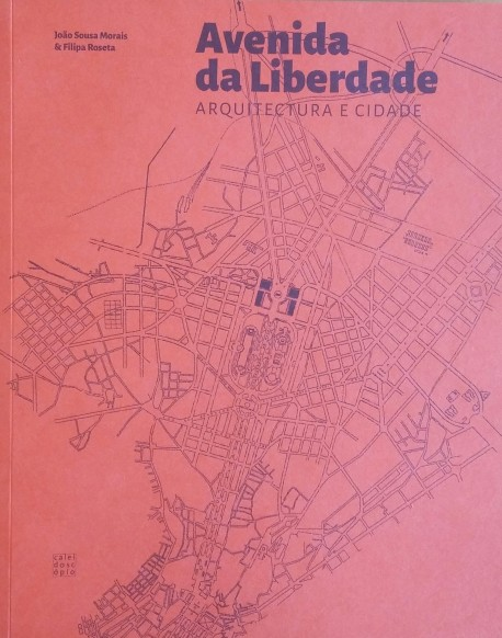 Avenida da Liberdade Arquitectura e Cidade