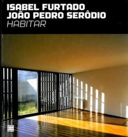 Isabel Furtado João Pedro Serôdio - Housing