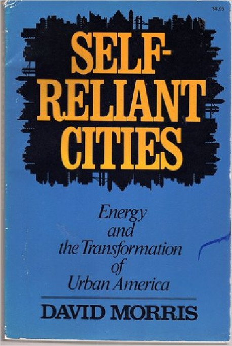 Self-Reliant Cities / energy and the transformation of Urban America