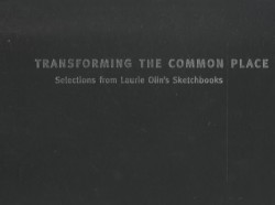 Transforming the Common Place