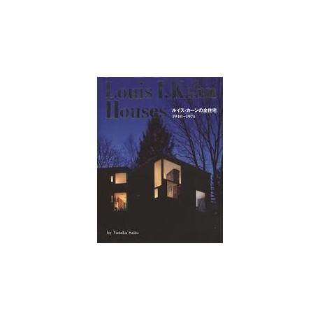 Louis I. Kahn Houses 1940-1974